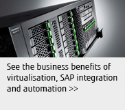 See the business benefits of virtualisation, SAP integration and automation