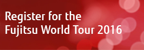 Register for the Fujitsu World Tour 2016