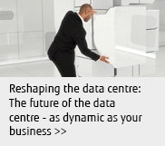 Reshaping the Datacentre: The future of the datacentre - as dynamic as your business