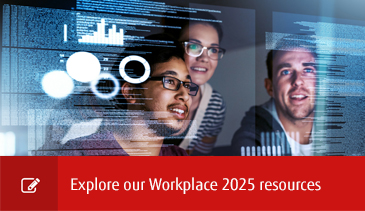 Explore our Workplace 2025 resources