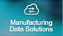 Manufacturing data solutions