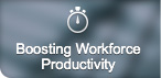 Boosting workforce productivity