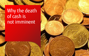 Why the death of cash is not imminent