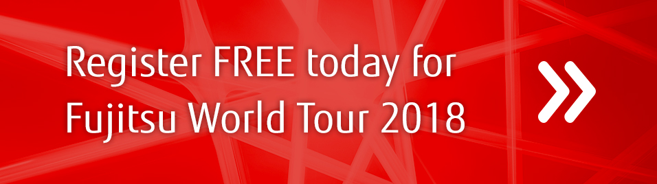 Register FREE today for Fujitsu World Tour 2018