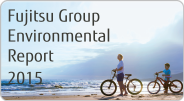 Fujitsu Group Environmental Report 2015