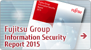 Fujitsu Group Information Security Report 2015