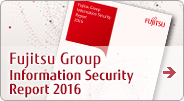 Fujitsu Group Information Security Report 2016