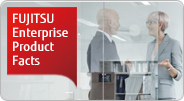 FUJITSU Enterprise Product Facts - This booklet introduces Fujitsu Infrastructure products.