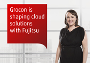 Grocon is shaping cloud solutions with fujitsu
